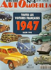 AUTOMOBILIA HS 4 TOUTES LES VOITURES FRANCAISES 1947 (SALON 1946)
