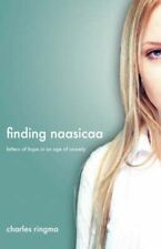 Finding Naasicaa: Letters of Hope in an Age of Anxiety 9781573833585, Ringma