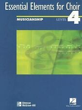 Essential Elements for Choir, Level 4 Musicianship Student Edition