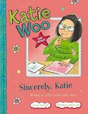 Katie Woo Star Writer: Sincerely, Katie : Writing a Letter with Katie Woo by...