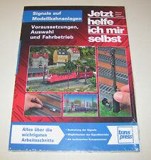 Ratgeber Signale auf Modellbahnanlagen - Voraussetzungen, Auswahl, Fahrbetrieb!