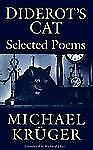 Diderot's Cat: Selected Poems