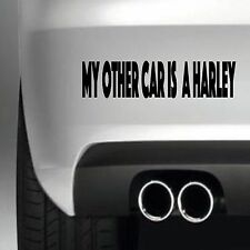 My other car is a harley BUMPER STICKER FUNNY CAR WINDOW STICKER VINYL DECAL