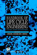 Handbook of Life Cycle Engineering: Concepts, Models and Technologies by