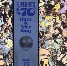 Super Hits of the '70s: Have a Nice Day, Vol. 15 by Various Artists (CD, Oct-19…