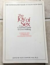 The Joy of Sex: A Gourmet Guide to Love Making by Alex Comfort, M.B.Ph.D s#5783