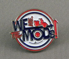 WE ARE THE MODS PIN BADGE.
