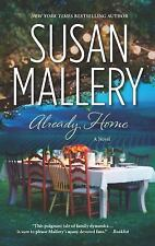 Already Home by Susan Mallery (2012, Paperback)