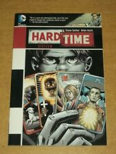 Hard Time Sixteen by Steve Gerber DC Comics (Paperback, 2013)  9781401237943