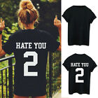 HATE YOU 2 Tumblr Blogger Women T-Shirt Hipster Tops Shirt Blouse Black Popular