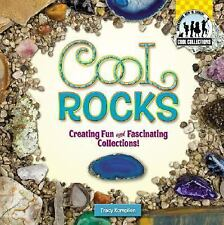 Cool Rocks: Creating Fun and Fascinating Collections! (Cool Collections (Checker
