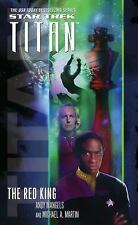 Star Trek Titan : The Red Kings by Andy Mangels & Michael Martin 1st Ed Book