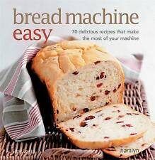 Bread Machine Easy 70 Delicious.. BRAND NEW BOOK by Sara Lewis (Paperback, 2010)