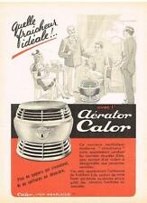 PUBLICITE ADVERTISING   1953   CALOR   l 'aérator ventilateur