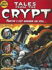 JACK DAVIS . TALES FROM THE CRYPT N°4 . PARTIR C'EST MOURIR UN PEU . EO . 1999 .