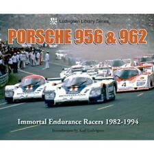 Porsche 956 & 962 Immortal Endurance Racers 1982-1994 book paper