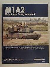 SABOT Publications - M1A2 Abrams Main Battle Tank Volume 2 In Detail, Color Phot