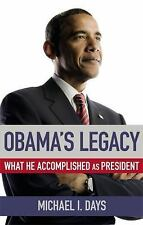 NEW - Obama's Legacy: What He Accomplished as President