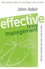 Effective Time Management: How to save time and spend it wisel: How to Save Time