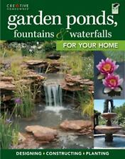Garden Ponds, Fountains & Waterfalls for Your Home (Landscaping)-ExLibrary