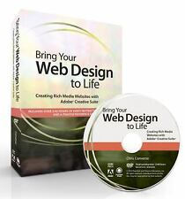 Bring Your Web Design to Life : Creating Rich Media Websites with Adobe...