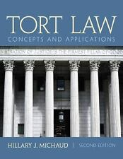 Tort Law: Concepts and Applications (2nd Edition) by Michaud, Hillary J.