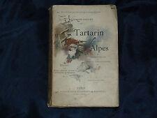 Alphonse DAUDET Tartarin sur les Alpes 1886 GRAVURES TARASCON HUMOUR AVENTURES