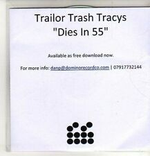 (CO239) Trailor Trash Tracys, Dies In 55 - DJ CD