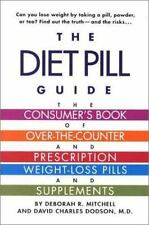The Diet Pill Book: A Consumer's Guide to Prescription and Over-the-Counter Weig