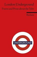 London Underground: Poems and Prose about the Tube. (Fremdsprachentexte): An Ant