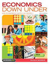Economics Down Under Book 1 VCE Economics Units 1 & 2 8E & eBookPLUS by...
