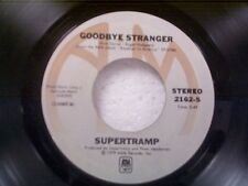 """SUPERTRAMP """"GOODBYE STRANGER / EVEN IN THE QUIETEST MOMENTS"""" 45"""