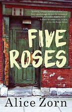 Five Roses by Alice Zorn (2016, Paperback)