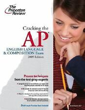 Cracking the AP English Language & Composition Exam, 2009 Edition (College Test