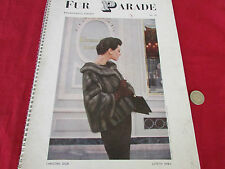FUR  Parade  Amazing Fashion Publication inc Mink  Ocelot etc  Lovely Pics c1958