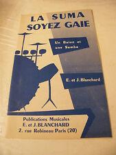 Partition La Suma Soyez Gaie E et J Blanchard 1959
