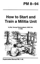 PM 8-94 How to Start and Train a Militia Unit on pdf, plus Electronic Library