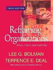 Reframing Organizations: Artistry, Choice, and Leadership, , Acceptable Book