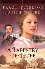A Tapestry of Hope (Lights of Lowell Series #1), Judith McCoy Miller, Tracie Pet