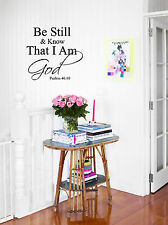 Be Still & Know That I am God Wall Decal Sticker Vinyl Wall Art Bible Quotes