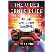 The Video Games Guide: 1,000+ Arcade, Console and Computer Games, 1962-2012, 2d