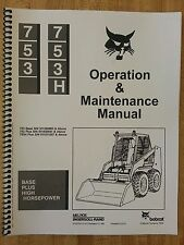 Bobcat 753H 753 Operation & Maintenance Manual early serial number skid steer