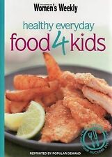 Everyday Healthy Food for Kids (Australian Women's Weekly Mini), Susan Tomnay