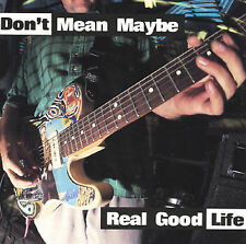 Real Good Life by Don't Mean Maybe (Cassette, Apr-1995) NEW Sealed