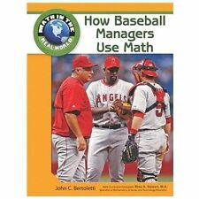 How Baseball Managers Use Math (Math in the Real World)-ExLibrary