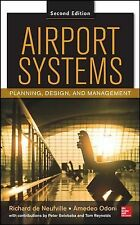 Airport Systems, Second Edition: Planning, Design and Management, Reynolds, Tom,