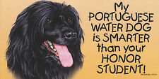 My Portuguese Water Dog is Smarter than your Honor Student car/fridge Magnet 4X8