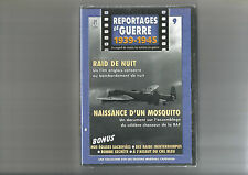 DVD REPORTAGES DE GUERRE N°09 RAID DE NUIT - NAISSANCE D'UN MOSQUITO + BONUS