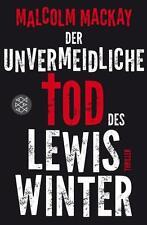 Der unvermeidliche Tod des Lewis Winter von Malcolm MacKay (2014, Taschenbuch)