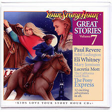 NEW! Your Story Hour Great Stories Volume 7 on Audio CD PAUL REVERE ELI WHITNEY